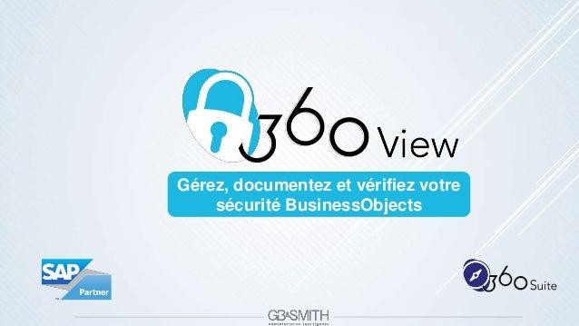 Gérez, documentez et vérifiez votre sécurité BusinessObjects