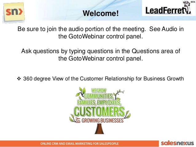 Welcome!Be sure to join the audio portion of the meeting. See Audio in                the GotoWebinar control panel. Ask q...
