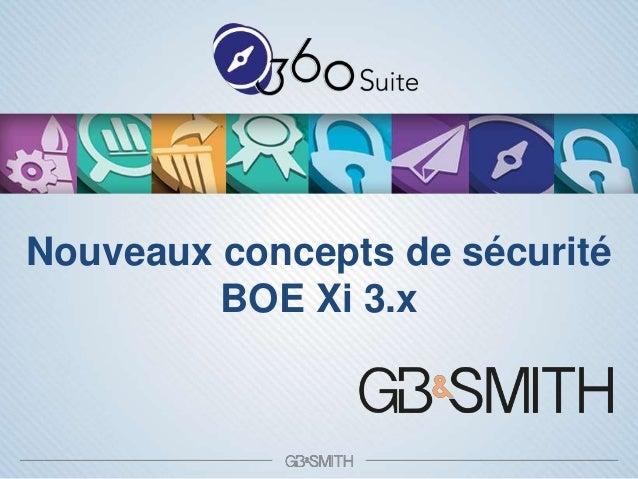 Nouveaux concepts de sécurité BOE Xi 3.x
