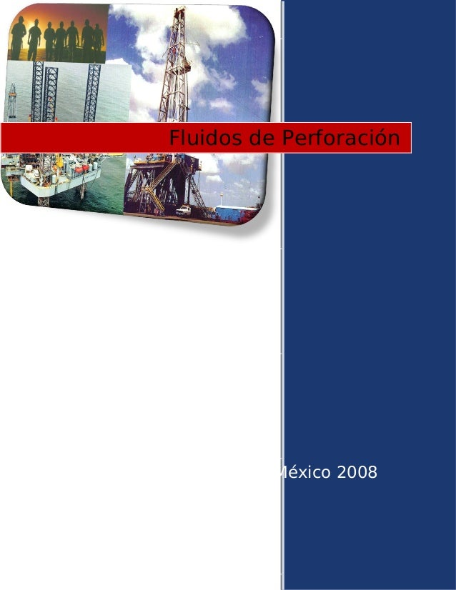 México 2008 Fluidos de Perforación