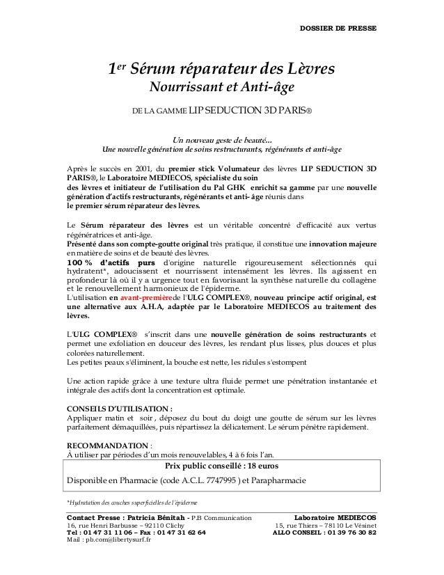 DOSSIER DE PRESSE Contact Presse : Patricia Bénitah - P.B Communication Laboratoire MEDIECOS 16, rue Henri Barbusse – 9211...
