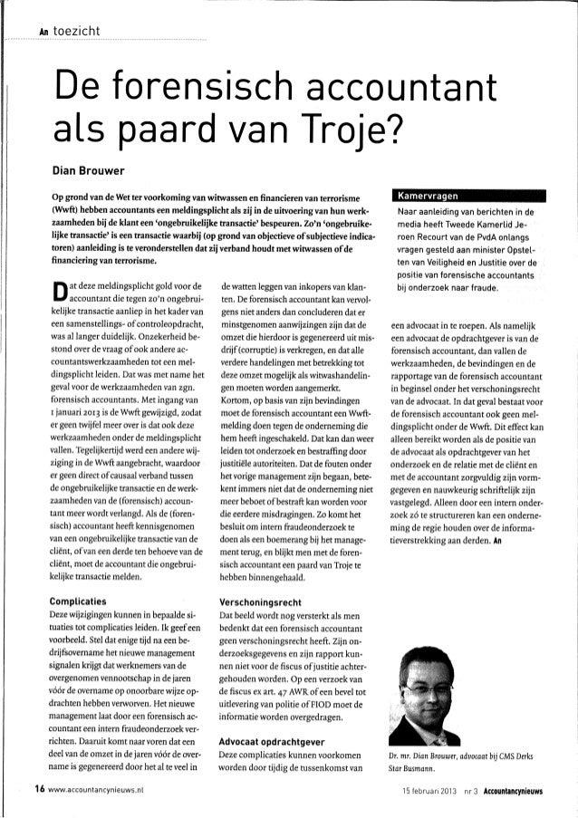 m toezicht        De forensisch accountant    ats paard van Troj e?    Dian Brouwer   Op   gond van de Wet ter voorkoming ...