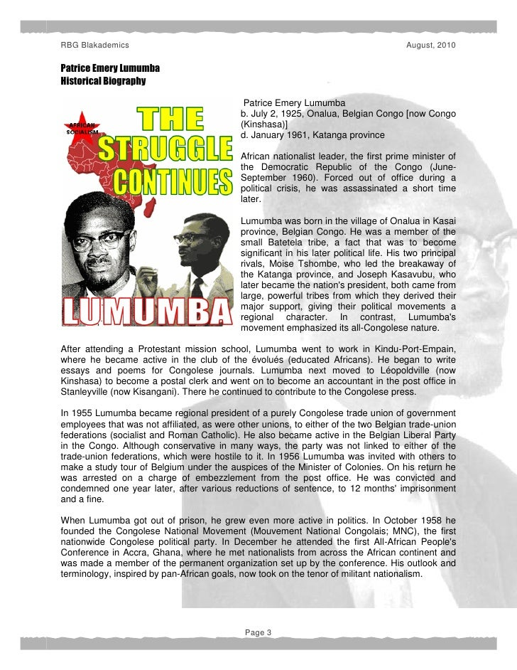 essay on patrice lumumba Patrice lumumba wanted true national liberation and participatory democracy the congolese elite, jealous and fearful of what that meant, conspired with the western.