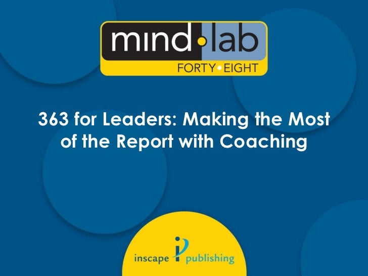 363 for Leaders: Making the Most of the Report with Coaching