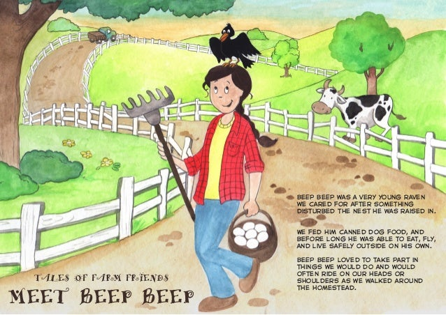 TALES OF FARM FRIENDS MEET BEEP BEEP Beep Beep was a very young raven we cared for after something disturbed the nest he w...