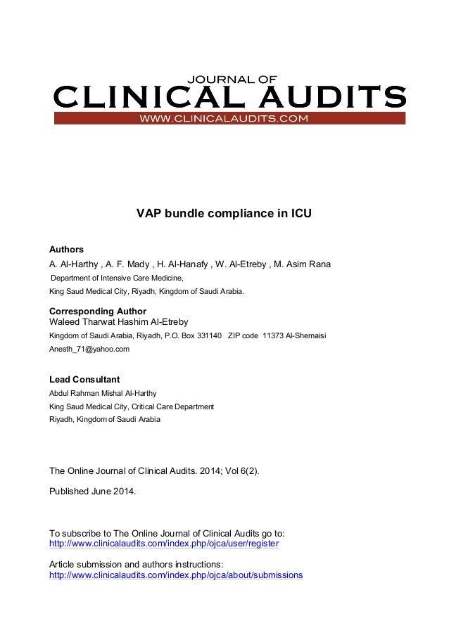 VAP bundle compliance in ICU Authors A. Al-Harthy , A. F. Mady , H. Al-Hanafy , W. Al-Etreby , M. Asim Rana Department of ...
