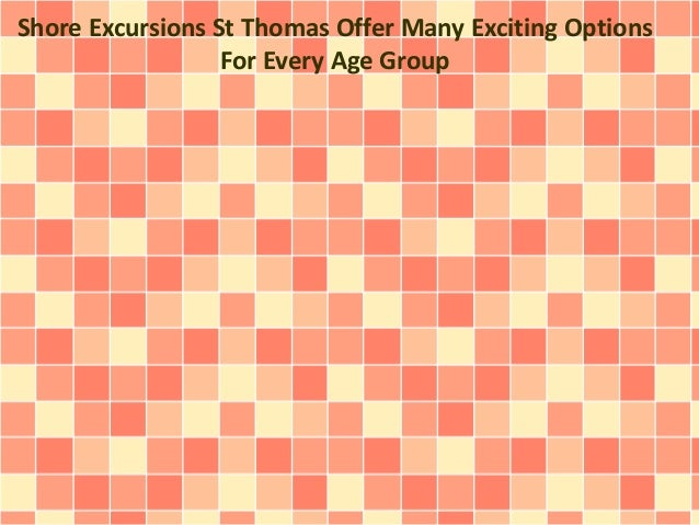 Shore Excursions St Thomas Offer Many Exciting Options For Every Age Group