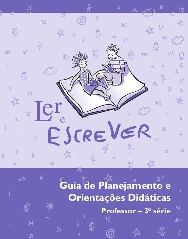 Guia de Planejamento e Orientações Didáticas – Professor – 3ª série                                                       ...