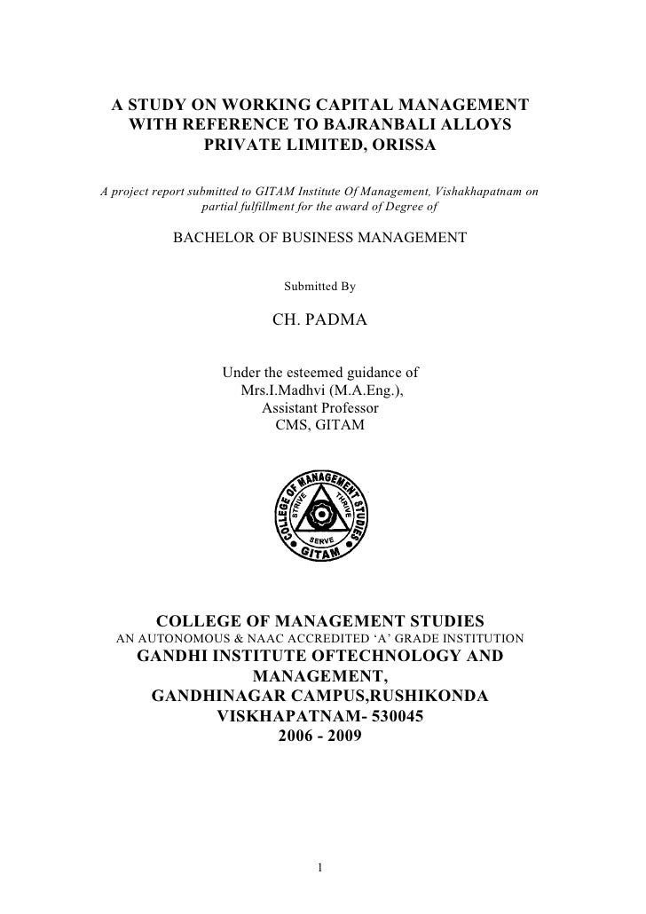 A STUDY ON WORKING CAPITAL MANAGEMENT   WITH REFERENCE TO BAJRANBALI ALLOYS          PRIVATE LIMITED, ORISSAA project repo...