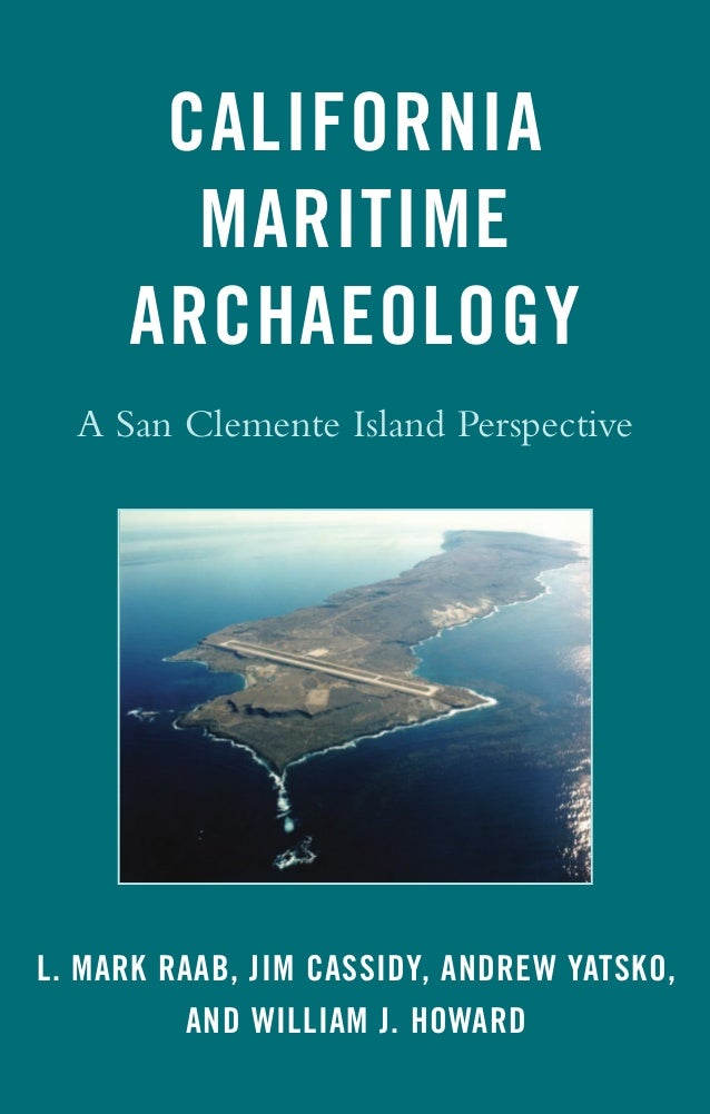 california-maritime-archaeology-a-san-clemente-island-perspective
