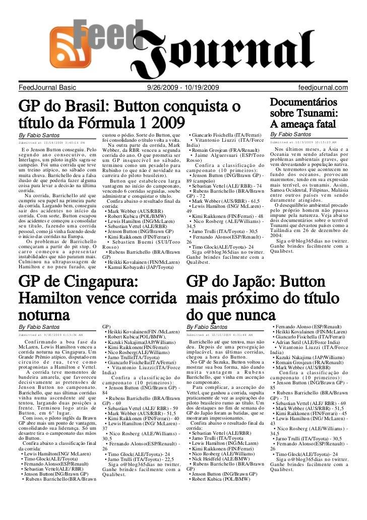 FeedJournal Basic                                              9/26/2009 - 10/19/2009                                     ...