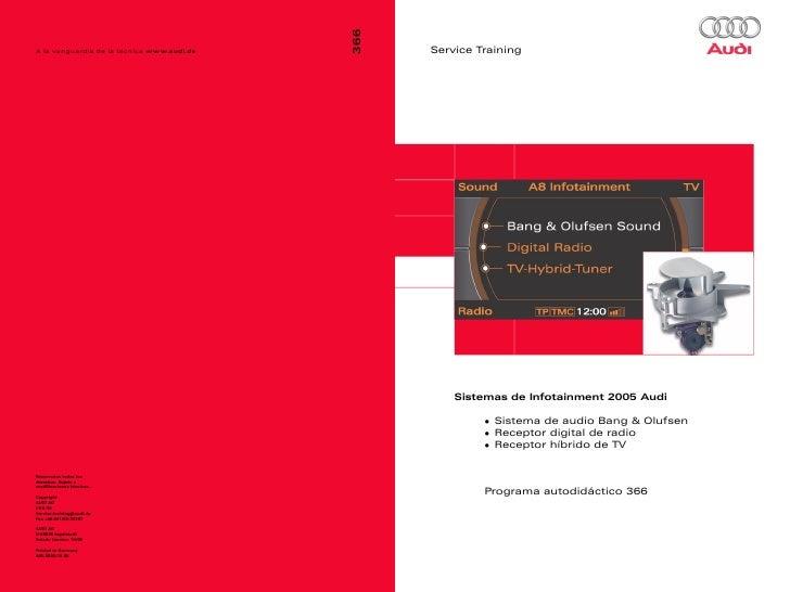 Service Training    Sistemas de Infotainment 2005 Audi           Sistema de audio Bang & Olufsen           Receptor digita...