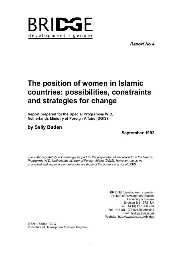 1 Report No 4 The position of women in Islamic countries: possibilities, constraints and strategies for change Report prep...