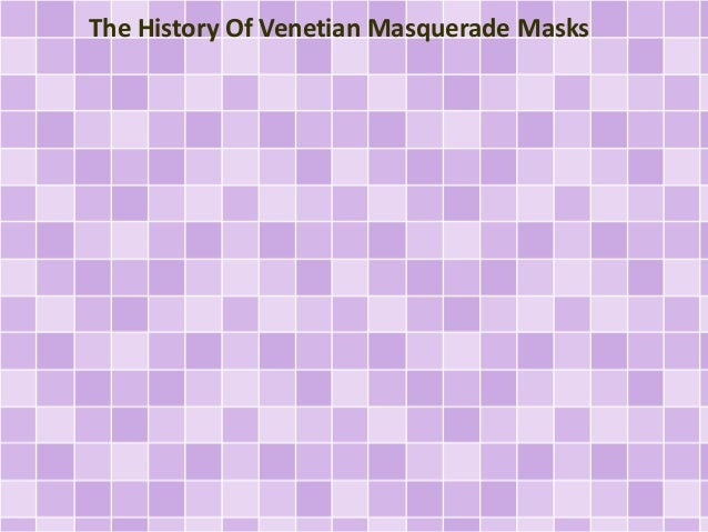 The History Of Venetian Masquerade Masks