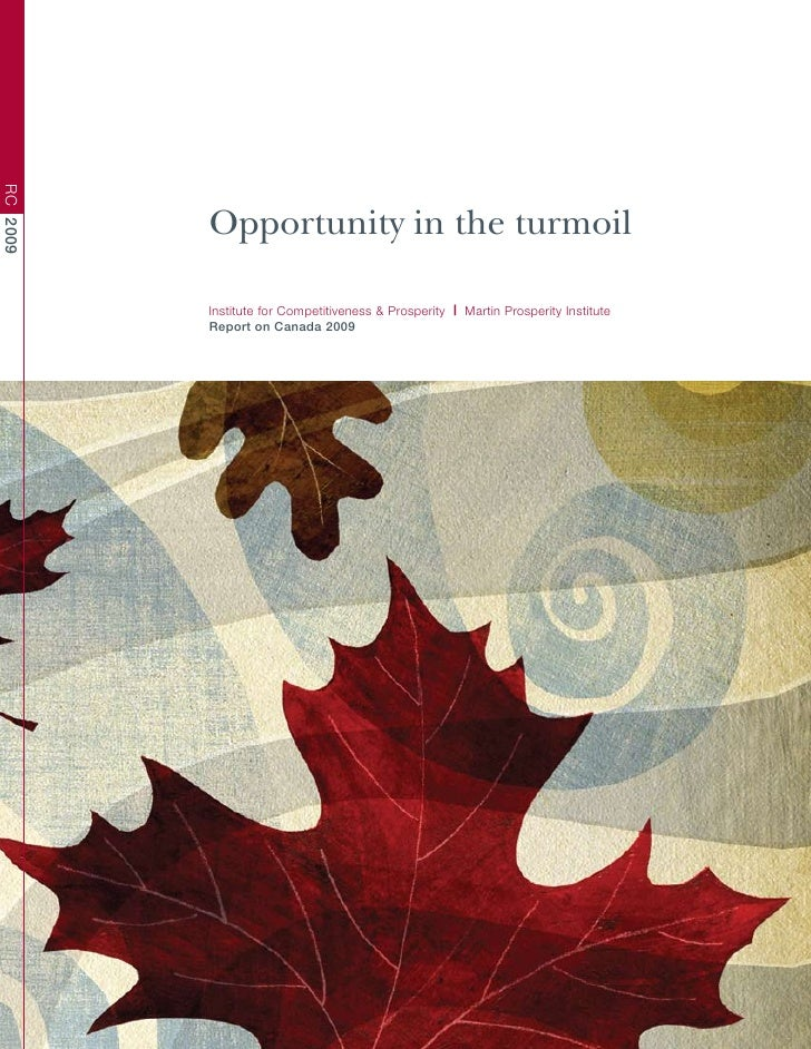 RC 2009               Opportunity in the turmoil            Institute for Competitiveness & Prosperity | Martin Prosperity...