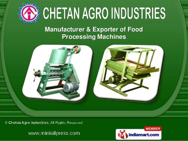 Manufacturer & Exporter of Food    Processing Machines