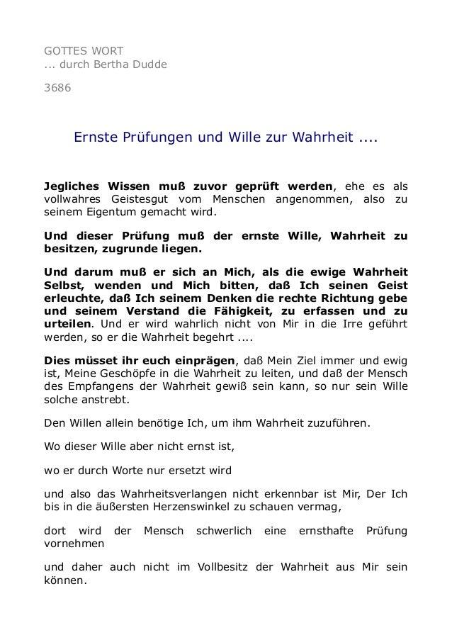 GOTTES WORT ... durch Bertha Dudde 3686 Ernste Prüfungen und Wille zur Wahrheit .... Jegliches Wissen muß zuvor geprüft we...