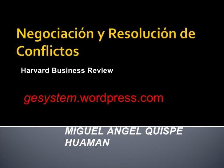 Harvard Business Review gesystem .wordpress.com MIGUEL ANGEL QUISPE HUAMAN