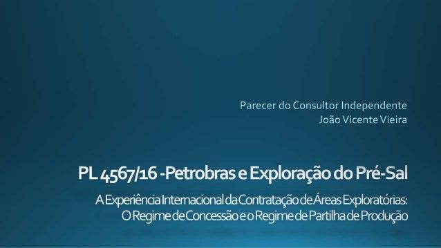 Área total da Província: 149.000 km² Área já concedidas: 41.772 km² (28%) Área concedida c/ partc. Petrobras: 35.739 km² (...