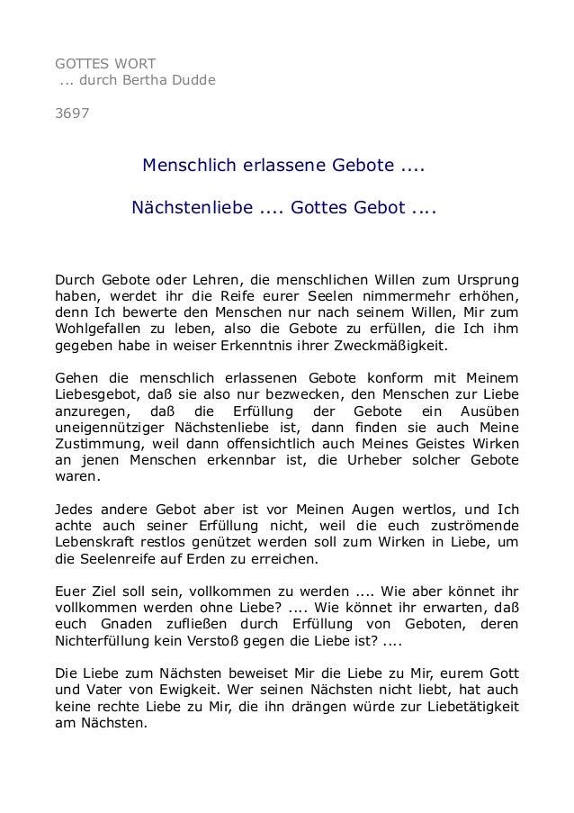 GOTTES WORT ... durch Bertha Dudde 3697 Menschlich erlassene Gebote .... Nächstenliebe .... Gottes Gebot .... Durch Gebote...
