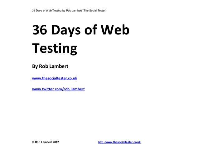 36 dias de testes na web