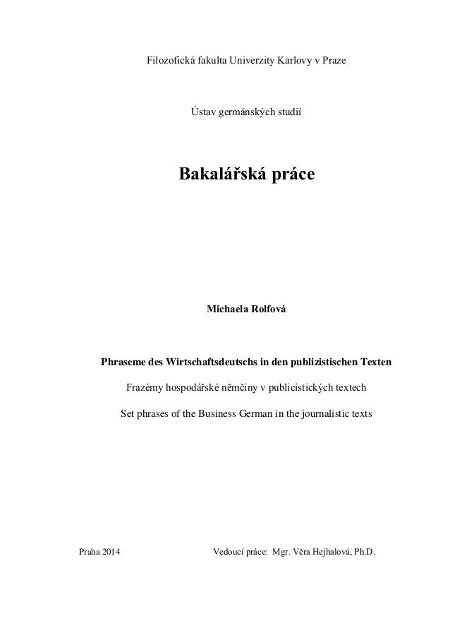 Filozofická fakulta Univerzity Karlovy v Praze Ústav germánských studií Bakalářská práce Michaela Rolfová Phraseme des Wir...