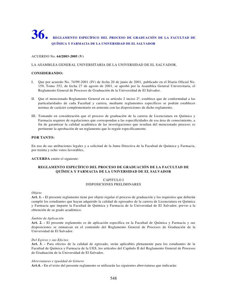 36.           REGLAMENTO ESPECÍFICO DEL PROCESO DE GRADUACIÓN DE LA FACULTAD DE             QUÍMICA Y FARMACIA DE LA UNIVE...