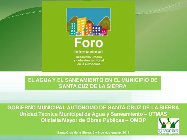 El agua y el saneamiento en el municipio de Santa Cruz de la Sierra