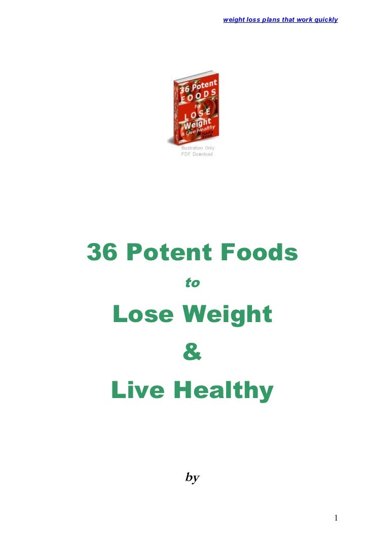 weight loss plans that work quickly36 Potent Foods      to Lose Weight      & Live Healthy      by                        ...