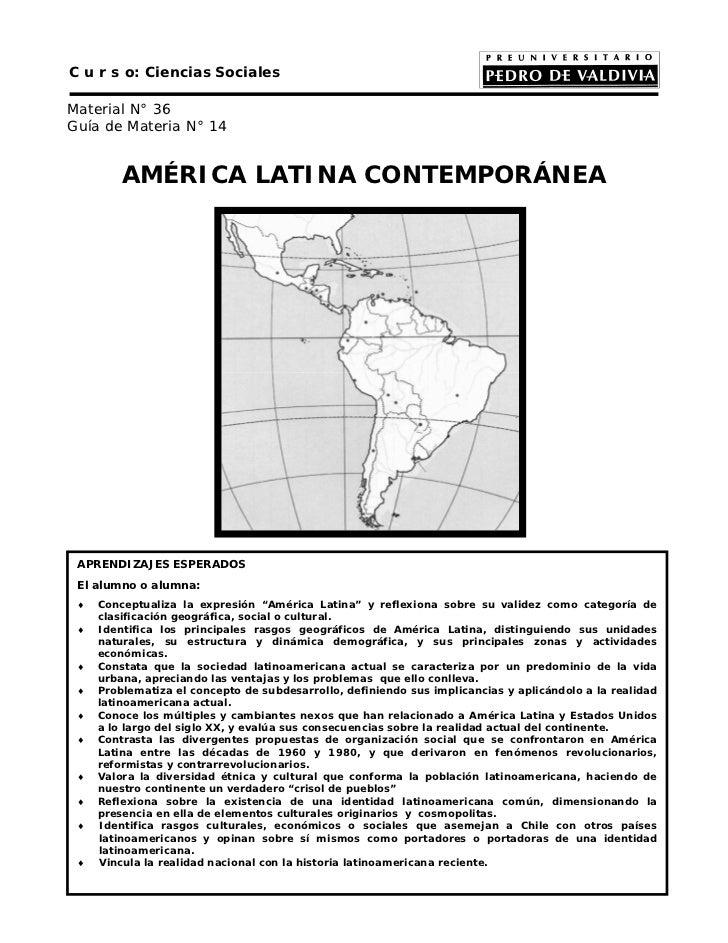 C u r s o: Ciencias SocialesMaterial N° 36Guía de Materia N° 14         AMÉRICA LATINA CONTEMPORÁNEA APRENDIZAJES ESPERADO...