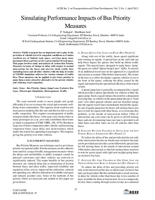 ACEE Int. J. on Transportation and Urban Development, Vol. 2, No. 1, April 2012        Simulating Performance Impacts of B...