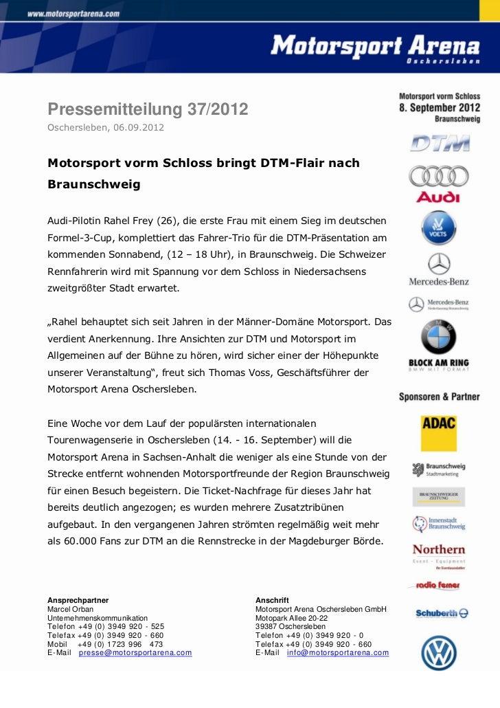 Pressemitteilung 37/2012Oschersleben, 06.09.2012Motorsport vorm Schloss bringt DTM-Flair nachBraunschweigAudi-Pilotin Rahe...