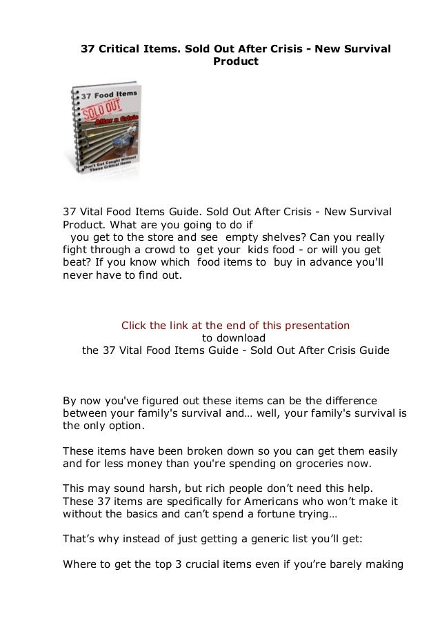 37 Critical Items. Sold Out After Crisis - New Survival Product 37 Vital Food Items Guide. Sold Out After Crisis - New Sur...