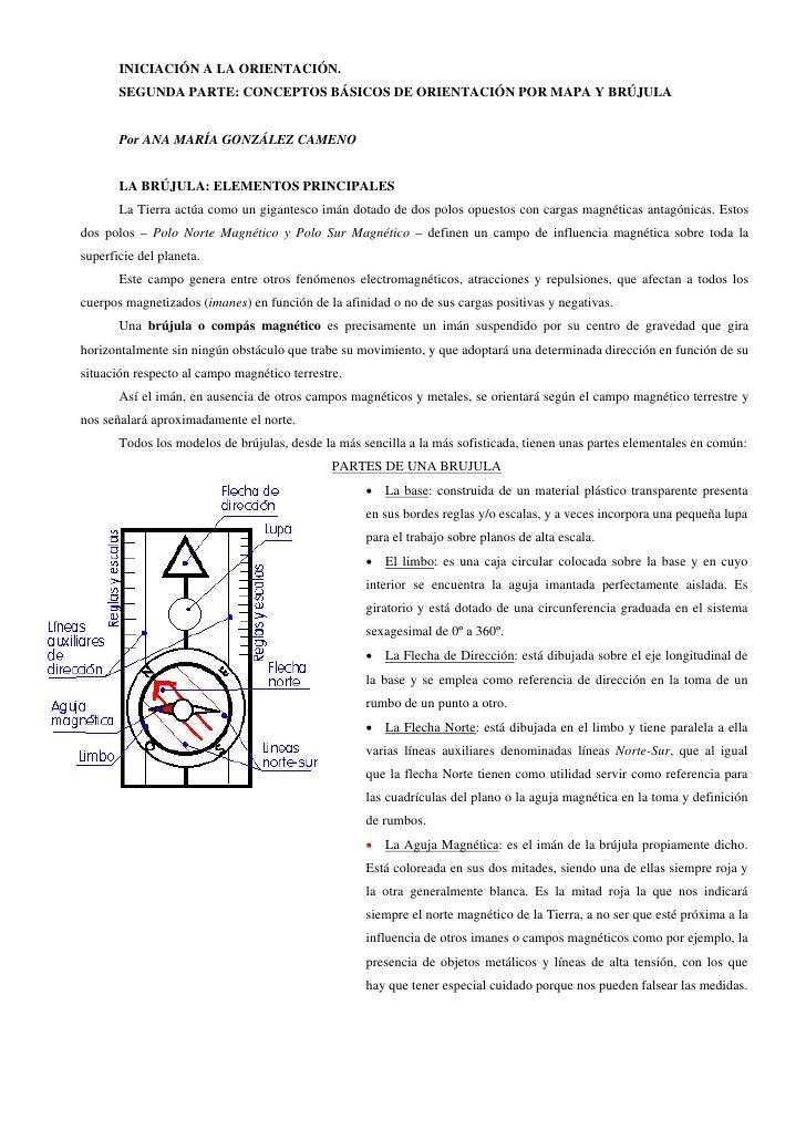 INICIACIÓN A LA ORIENTACIÓN.        SEGUNDA PARTE: CONCEPTOS BÁSICOS DE ORIENTACIÓN POR MAPA Y BRÚJULA          Por ANA MA...