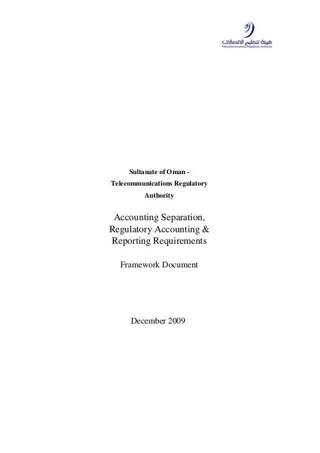 December 2009 Sultanate of Oman - Telecommunications Regulatory Authority Accounting Separation, Regulatory Accounting & R...