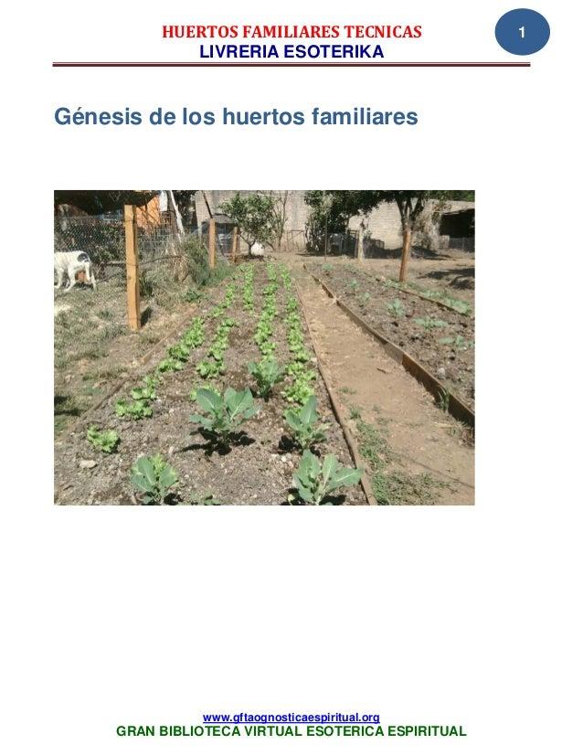 HUERTOS FAMILIARES TECNICAS               1             LIVRERIA ESOTERIKAGénesis de los huertos familiares               ...