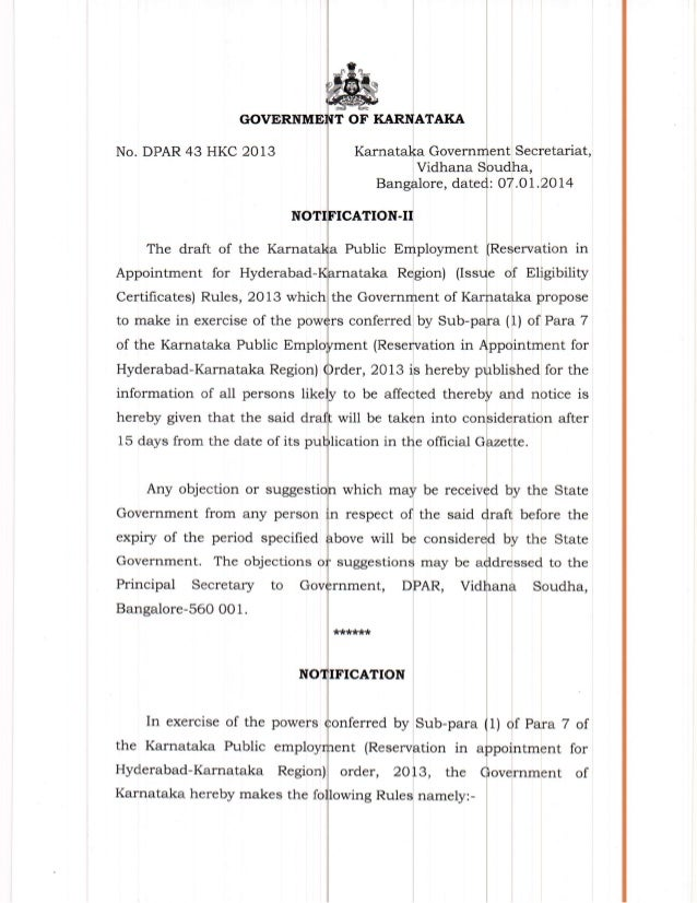 OF No. DPAR 43 HKC 2OI3 The draft of the Karnat Appointment for Hyderabad- Certificates) Rules, 2OI3 which the Govern to m...