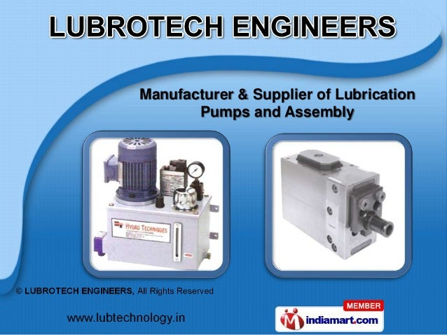 Manufacturer & Supplier of Lubrication       Pumps and Assembly
