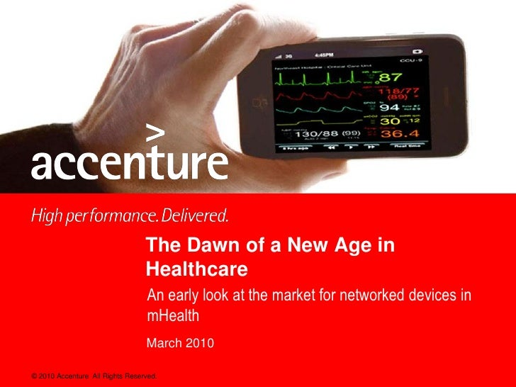 The Dawn of a New Age in                                  Healthcare                                   An early look at th...