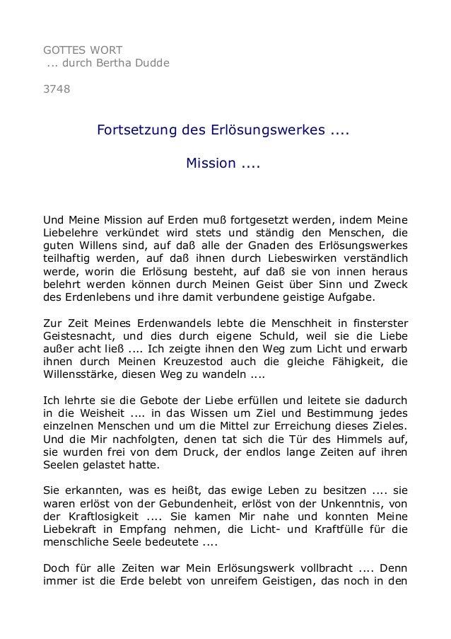 GOTTES WORT ... durch Bertha Dudde 3748 Fortsetzung des Erlösungswerkes .... Mission .... Und Meine Mission auf Erden muß ...