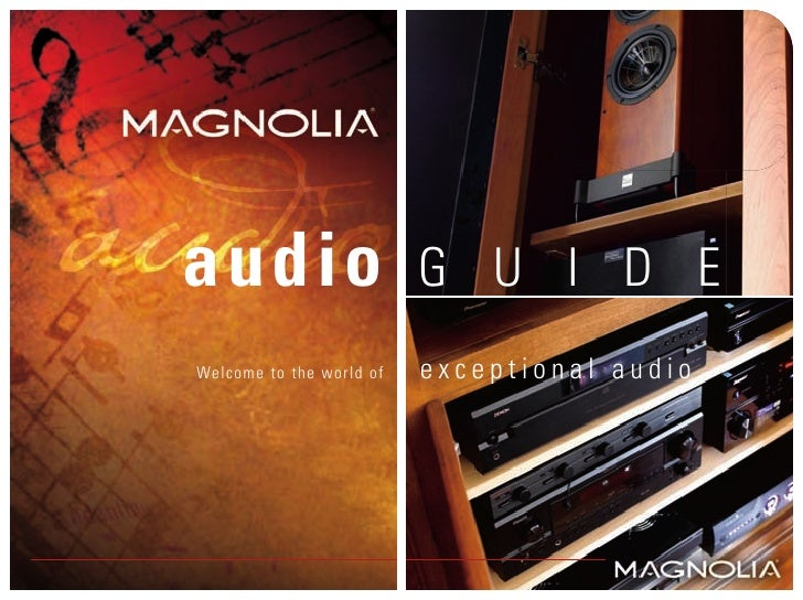 audio                     G U I D EWelcome to the world of   exceptional audio.