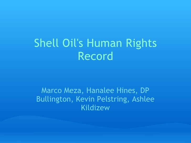 Shell Oil's Human Right Records