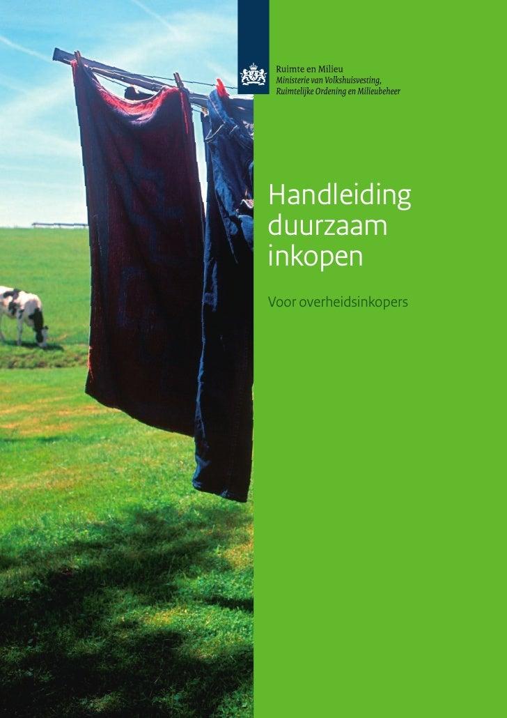 Handleiding duurzaam inkopen Voor overheidsinkopers              Handleiding duurzaam inkopen voor overheidsinkopers |