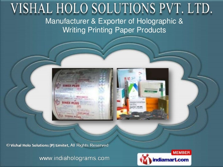 Manufacturer & Exporter of Holographic &    Writing Printing Paper Products