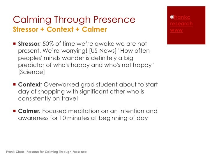 Calming Through Presence                            @frankc                                                       research...
