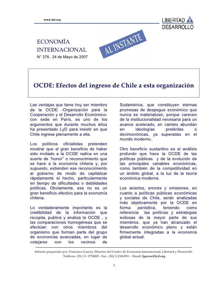 www.lyd.org        ECONOMÍA    INTERNACIONAL    N° 378, 24 de Mayo de 2007      OCDE: Efectos del ingreso de Chile a esta ...