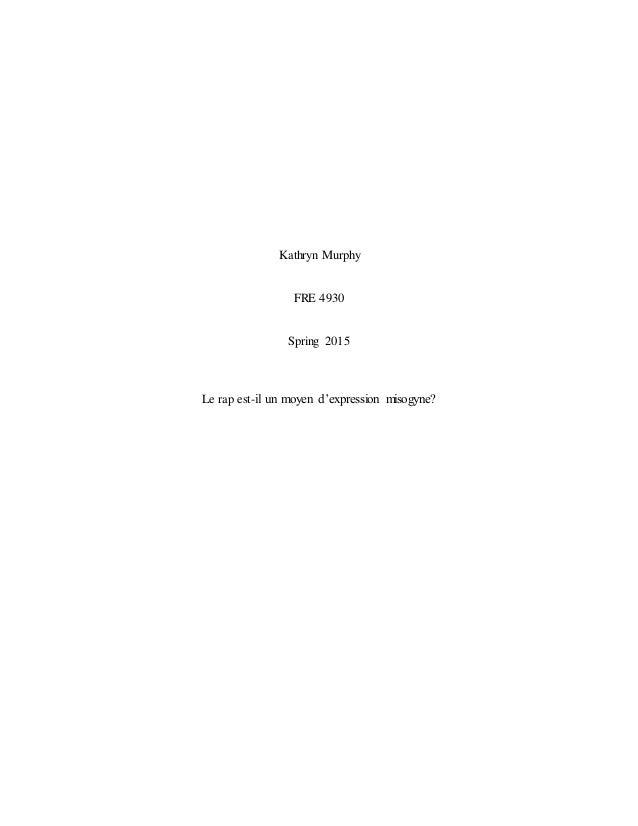 Kathryn Murphy FRE 4930 Spring 2015 Le rap est-il un moyen d'expression misogyne?