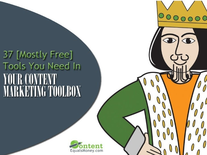 37 [Mostly Free] Tools You Need In Your Content Marketing Toolbox
