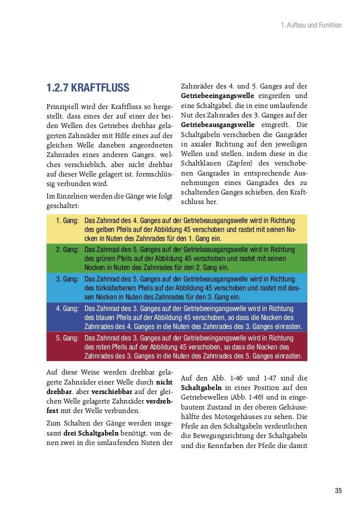 1. Aufbau und Funktion1.2.7 KRAFTFLUSS                               Zahnräder des 4. und 5. Ganges auf der               ...