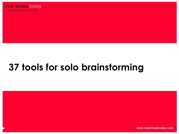 37 tools for solo brainstorming